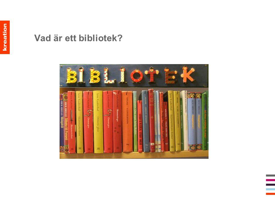 Vad är ett bibliotek?