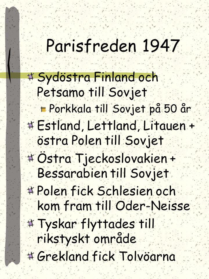 Belöning: Södra Sachalin Koncessioner i Manchuriet Kurilerna Erkänd ställning i Mongoliet Juli 1945 Potsdam (Stalin, Attlee o. Truman) oenigt om Polen