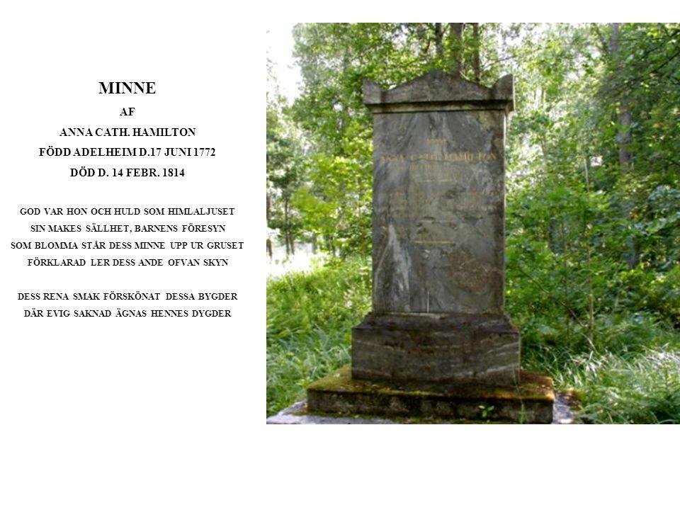 MINNE AF ANNA CATH.HAMILTON FÖDD ADELHEIM D.17 JUNI 1772 DÖD D.