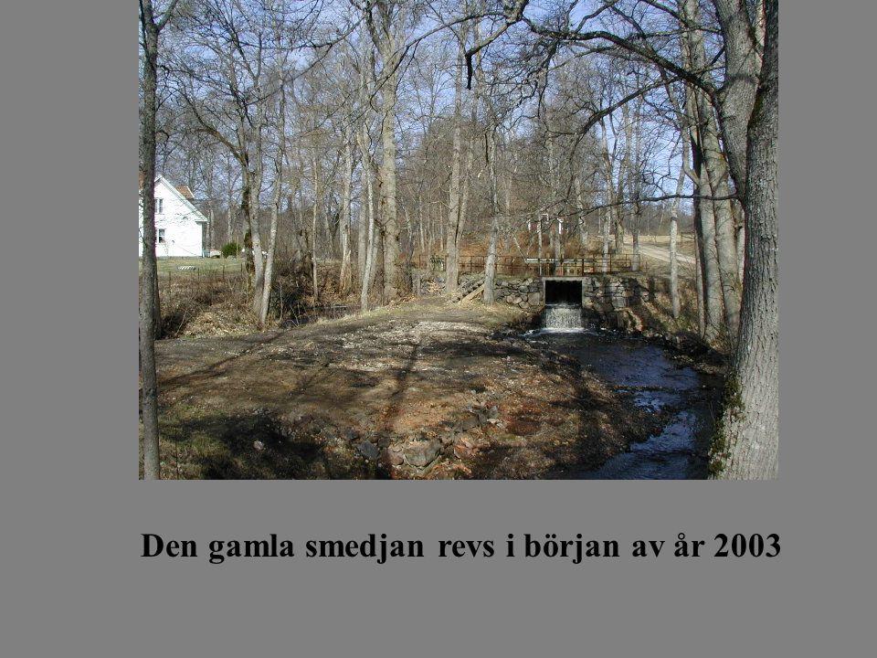 Den gamla smedjan revs i början av år 2003