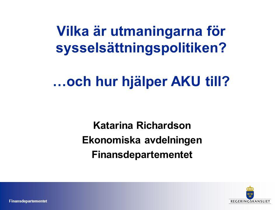 Finansdepartementet Vilka är utmaningarna för sysselsättningspolitiken.