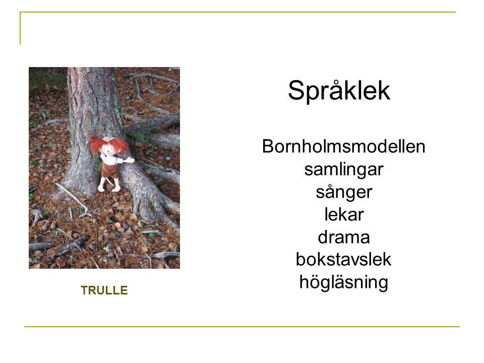 Språklek Bornholmsmodellen samlingar sånger lekar drama bokstavslek högläsning TRULLE