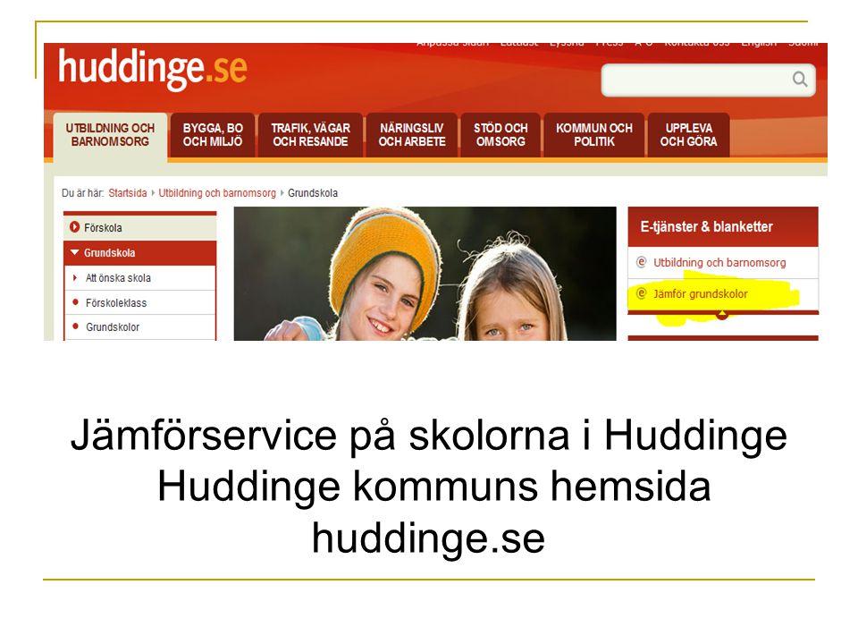 Jämförservice på skolorna i Huddinge Huddinge kommuns hemsida huddinge.se