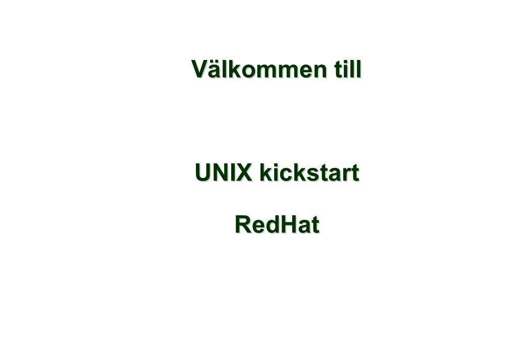Välkommen till UNIX kickstart RedHat