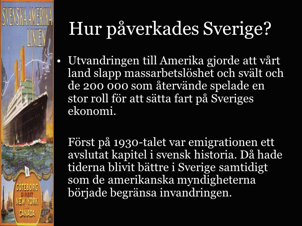Hur påverkades Sverige.