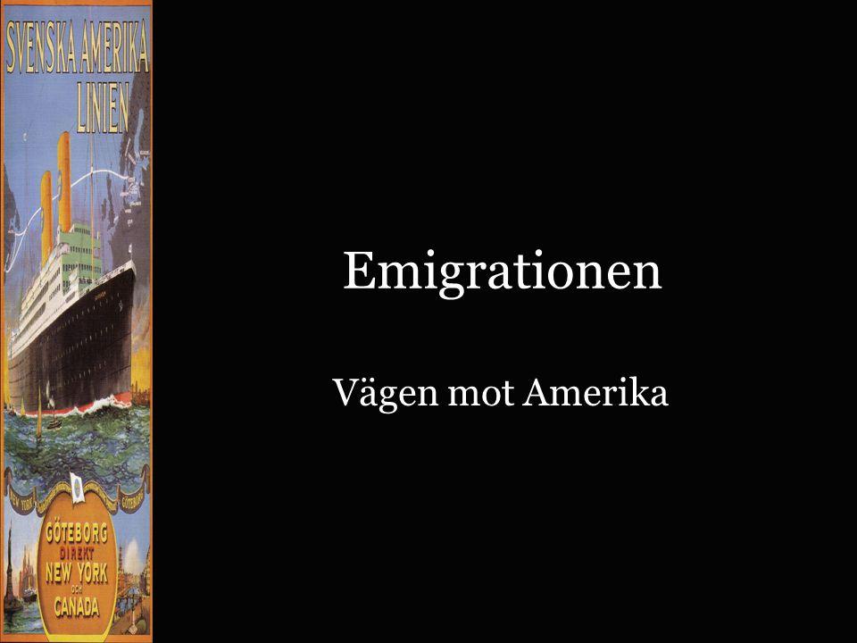 Ett svårt beslut att ta •Mellan 1850 och 1920 utvandrade mer än en miljon svenskar till Amerika.