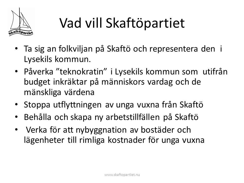Vad vill Skaftöpartiet • Bygga seniorboende och stimulera seniorinflyttning till Skaftö • Se till att förskole - och skolverksamheten bedrivs som på nuvarande sätt.