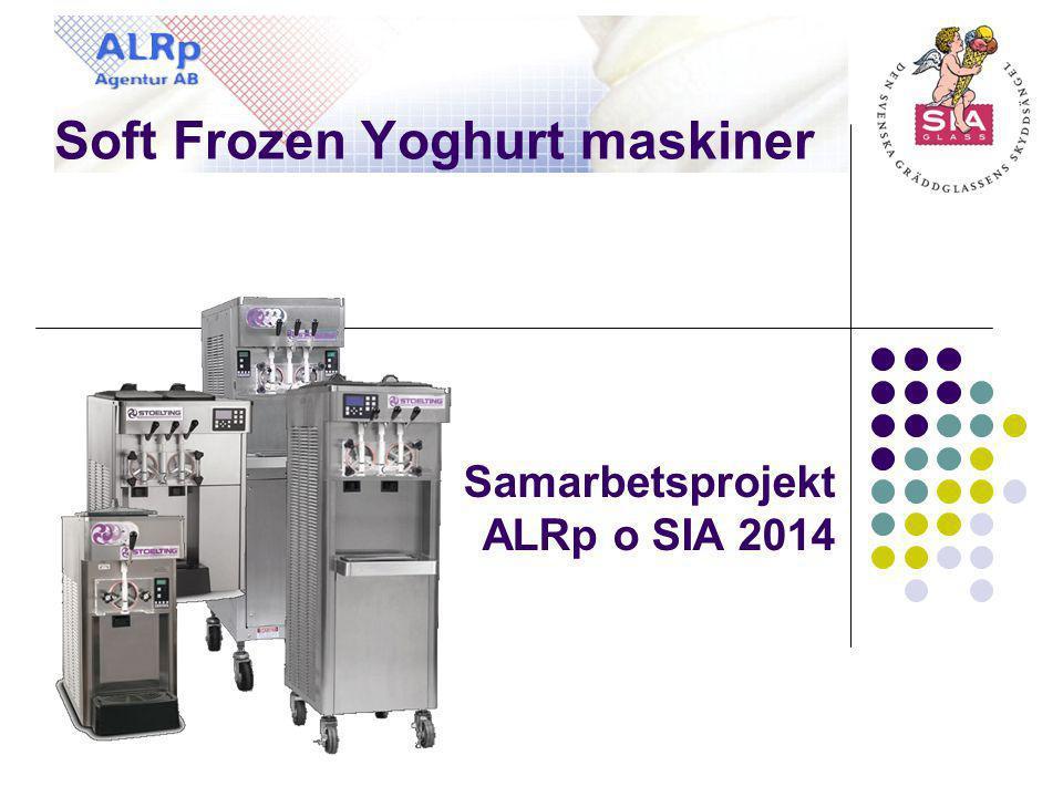 Soft Frozen Yoghurt maskiner Samarbetsprojekt ALRp o SIA 2014