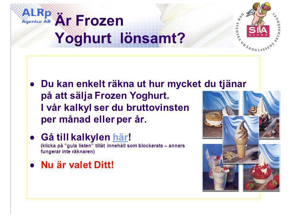 Är Frozen Yoghurt lönsamt?  Du kan enkelt räkna ut hur mycket du tjänar på att sälja Frozen Yoghurt. I vår kalkyl ser du bruttovinsten per månad elle