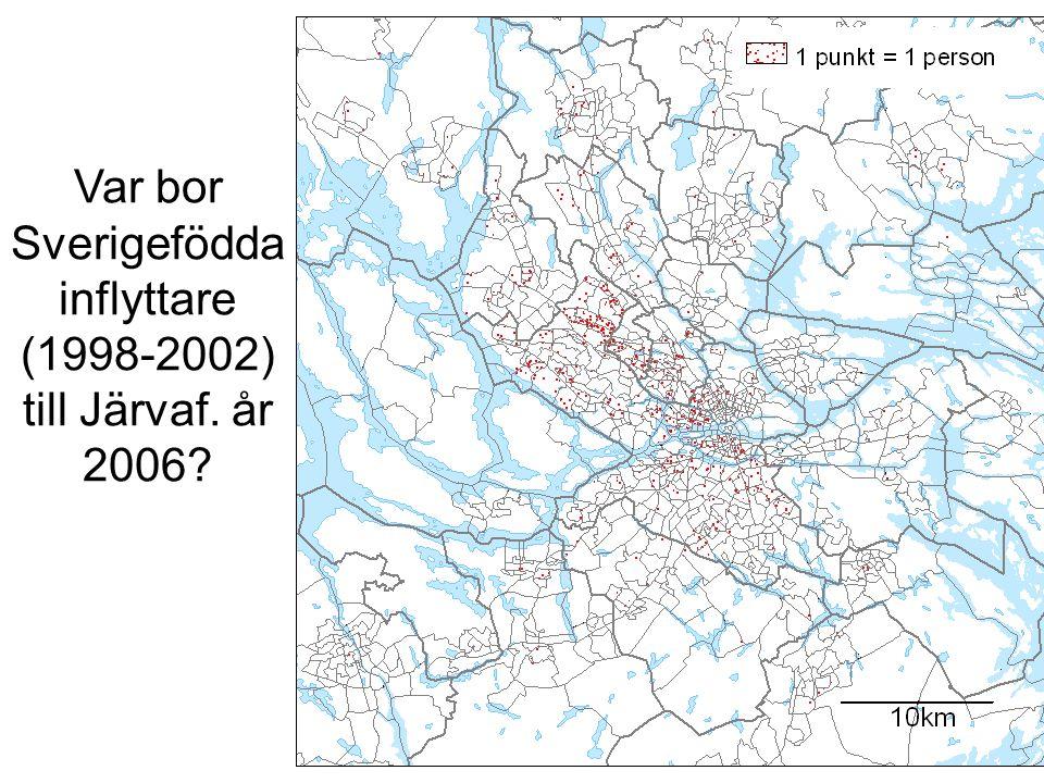 Var bor Sverigefödda inflyttare (1998-2002) till Järvaf. år 2006?