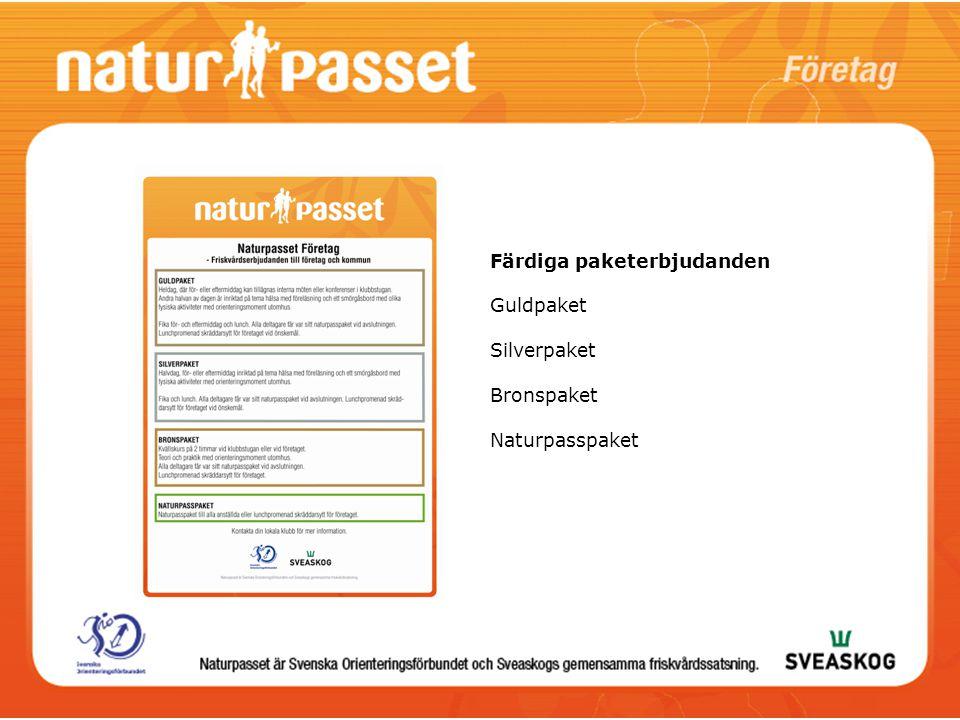 Färdiga paketerbjudanden Guldpaket Silverpaket Bronspaket Naturpasspaket