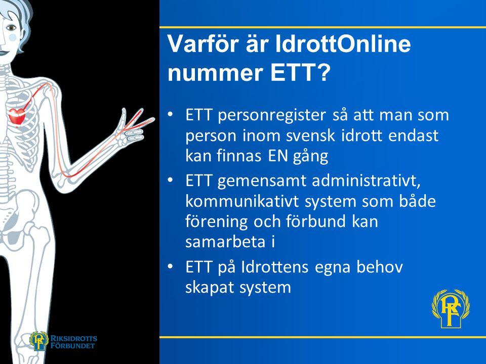 • ETT personregister så att man som person inom svensk idrott endast kan finnas EN gång • ETT gemensamt administrativt, kommunikativt system som både