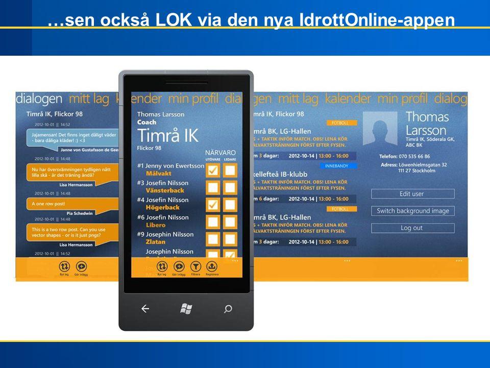 …sen också LOK via den nya IdrottOnline-appen