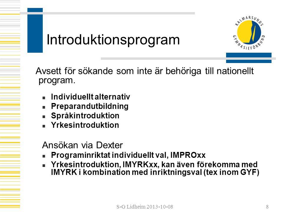 S-G Lidheim 2013-10-08 Förberedelser för introduktionsprogram Grundskolan  Vägledning  Kartlägga studiebehov  Föranmäla sökande med omfattande behov av särskilt stöd, till huvudmannen senast 1/11  Ansökan/anmälan http://www.gyf.se/sv/Ansokan-till-gymnasiet/Hur-ansoker-jag/ http://www.gyf.se/sv/Ansokan-till-gymnasiet/Hur-ansoker-jag/  Besök  Överlämning, redovisa kunskapsbedömning Inflyttning  Kräver särskild uppmärksamhet 9