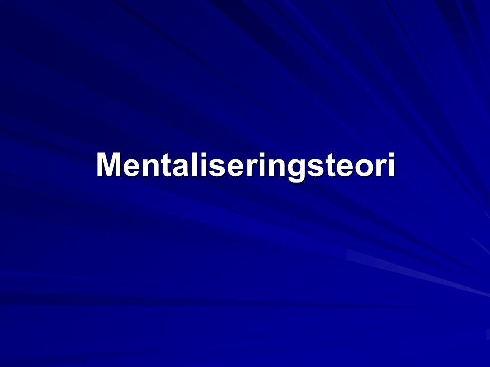 Kliniska implikationer av mentaliseringsteorin