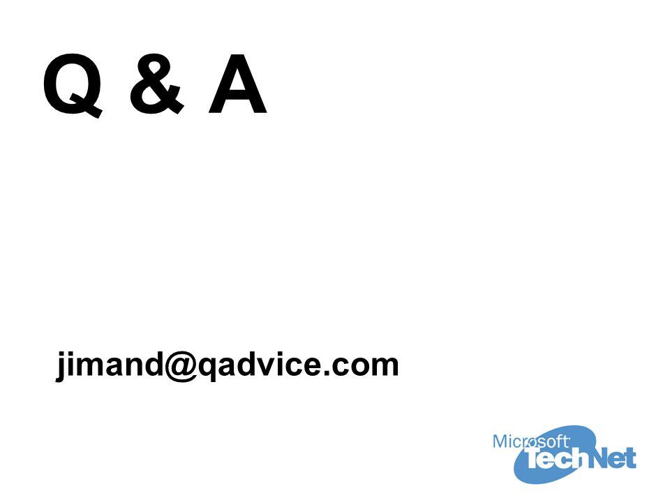 Q & A jimand@qadvice.com