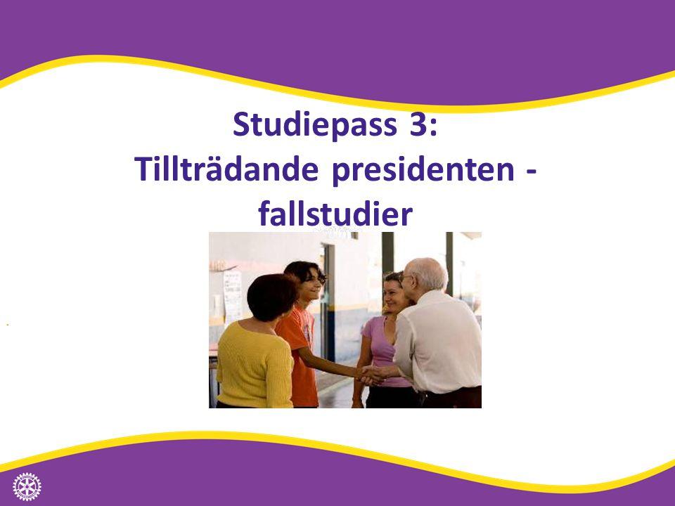 Studiepass 3: Tillträdande presidenten - fallstudier