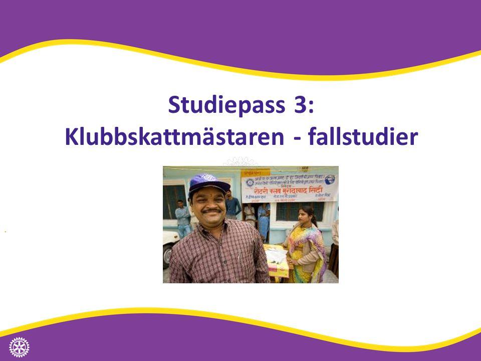 Studiepass 3: Klubbskattmästaren - fallstudier
