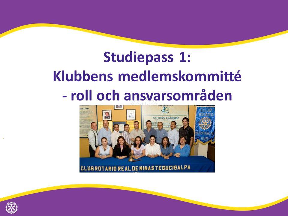 Studiepass 1: Klubbens medlemskommitté - roll och ansvarsområden