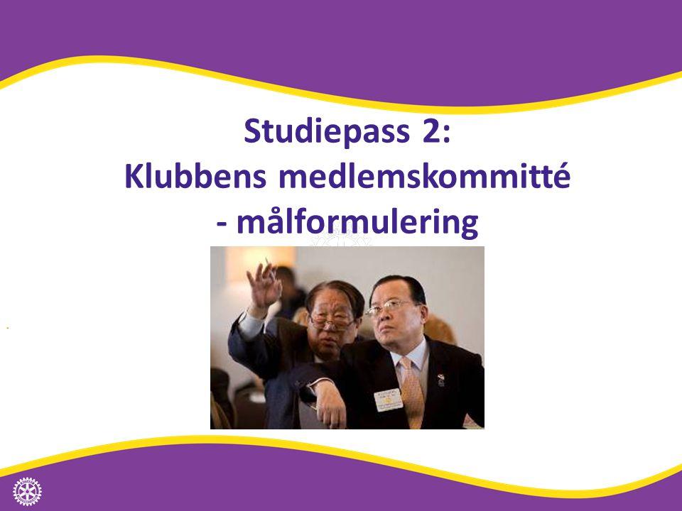 Studiepass 2: Klubbens medlemskommitté - målformulering