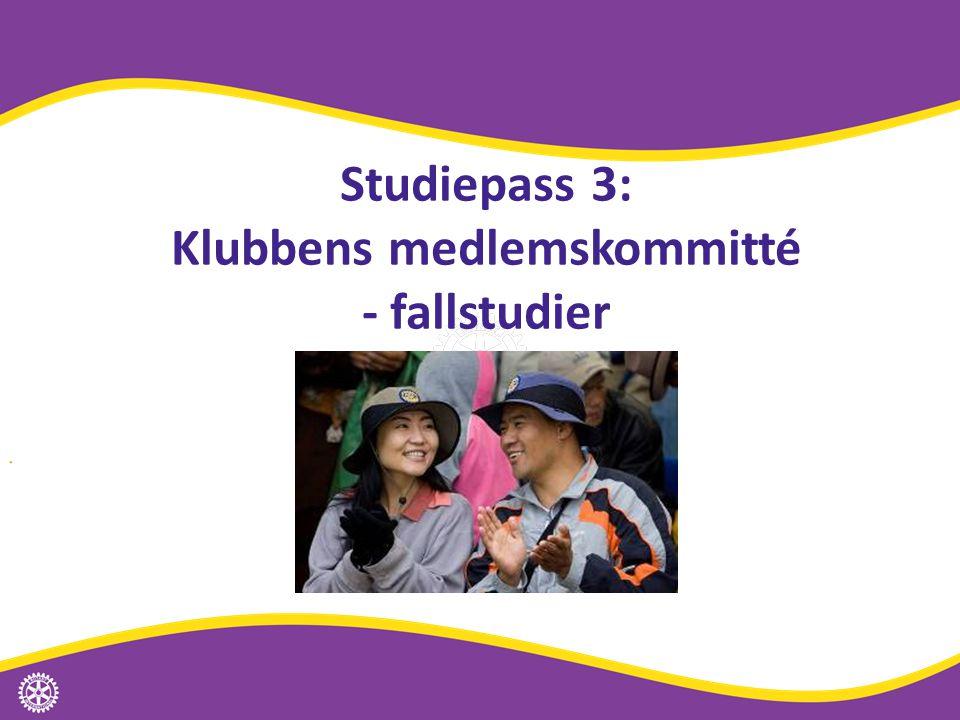 Studiepass 3: Klubbens medlemskommitté - fallstudier