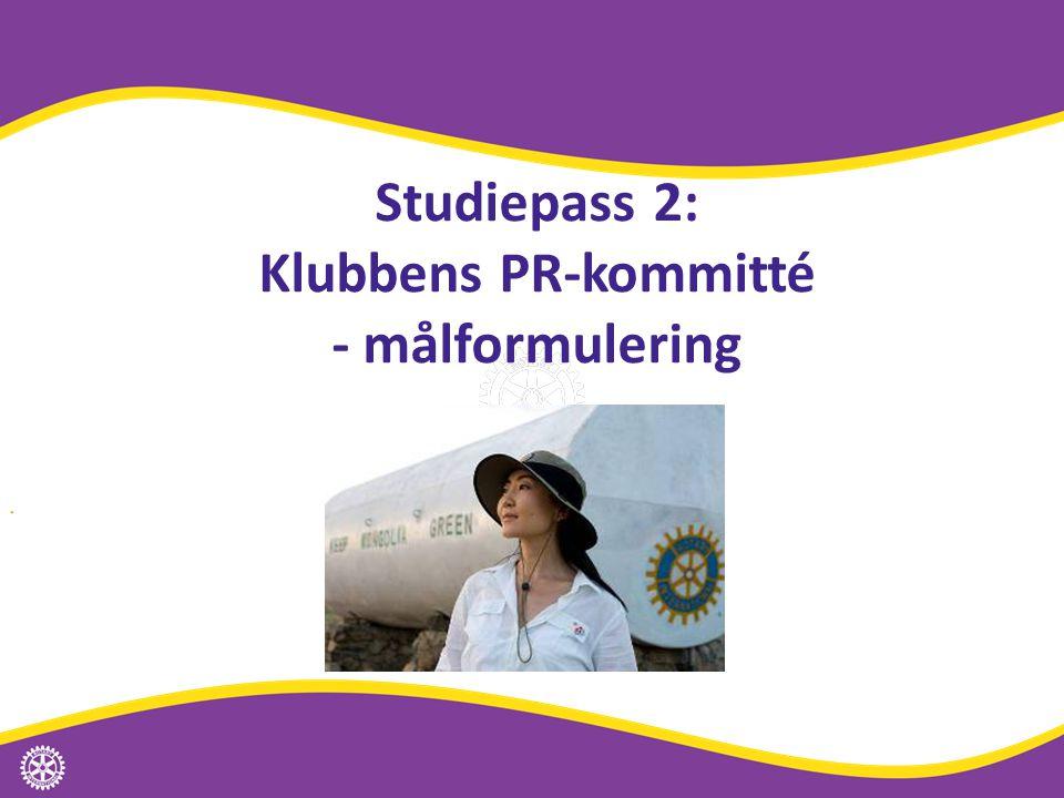 Studiepass 2: Klubbens PR-kommitté - målformulering