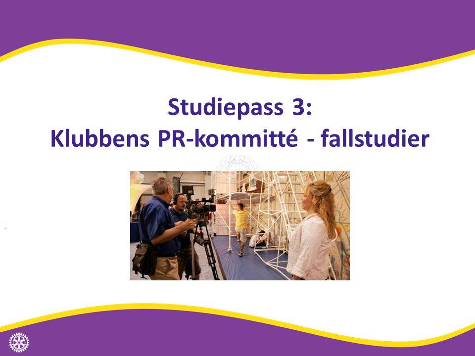 Studiepass 3: Klubbens PR-kommitté - fallstudier