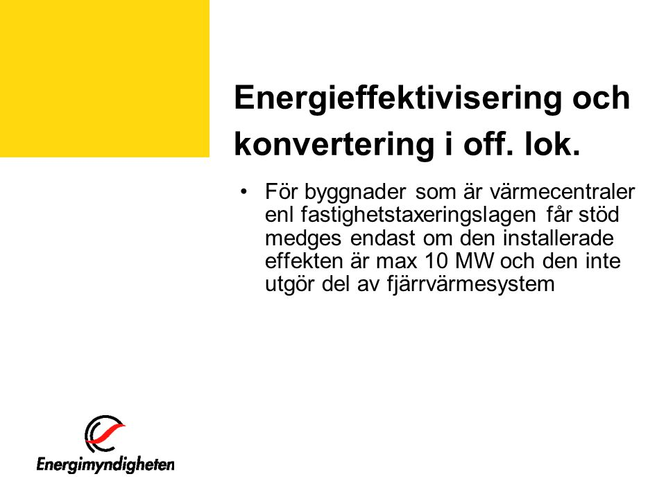 Energieffektivisering och konvertering i off. lok.