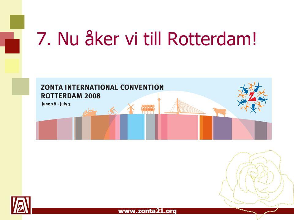 www.zonta21.org 7. Nu åker vi till Rotterdam!