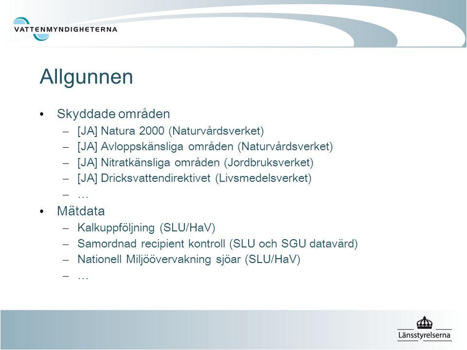 Allgunnen • Skyddade områden – [JA] Natura 2000 (Naturvårdsverket) – [JA] Avloppskänsliga områden (Naturvårdsverket) – [JA] Nitratkänsliga områden (Jordbruksverket) – [JA] Dricksvattendirektivet (Livsmedelsverket) – … • Mätdata – Kalkuppföljning (SLU/HaV) – Samordnad recipient kontroll (SLU och SGU datavärd) – Nationell Miljöövervakning sjöar (SLU/HaV) – …