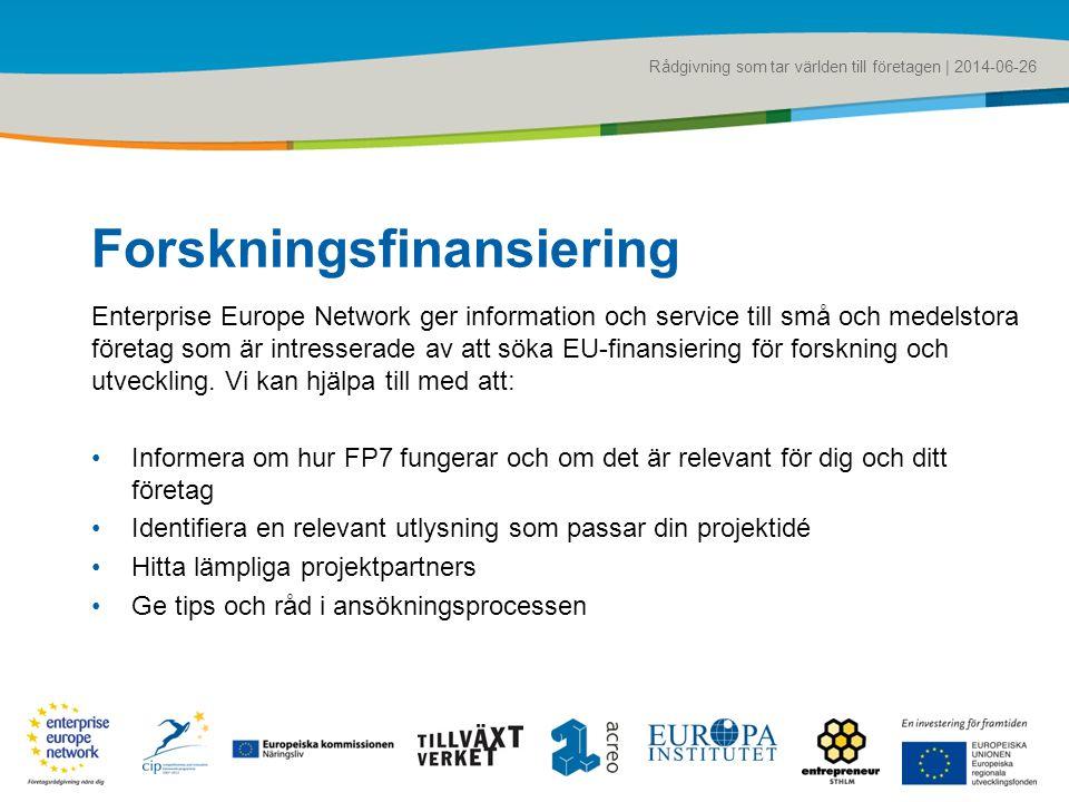 Rådgivning som tar världen till företagen | 2014-06-26 Forskningsfinansiering Enterprise Europe Network ger information och service till små och medel