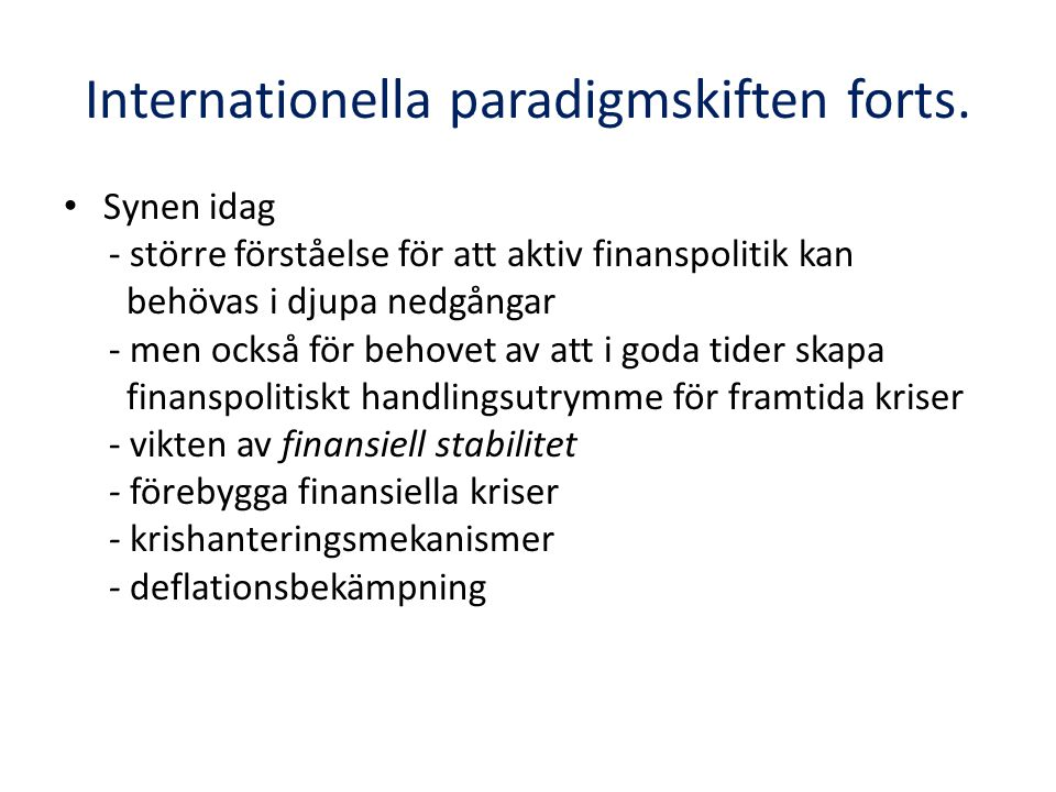 Internationella paradigmskiften forts.