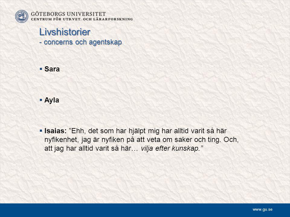 """www.gu.se Livshistorier - concerns och agentskap  Sara  Ayla  Isaias: """"Ehh, det som har hjälpt mig har alltid varit så här nyfikenhet, jag är nyfik"""
