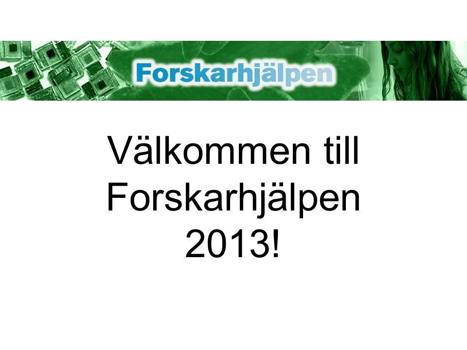 Välkommen till Forskarhjälpen 2013!