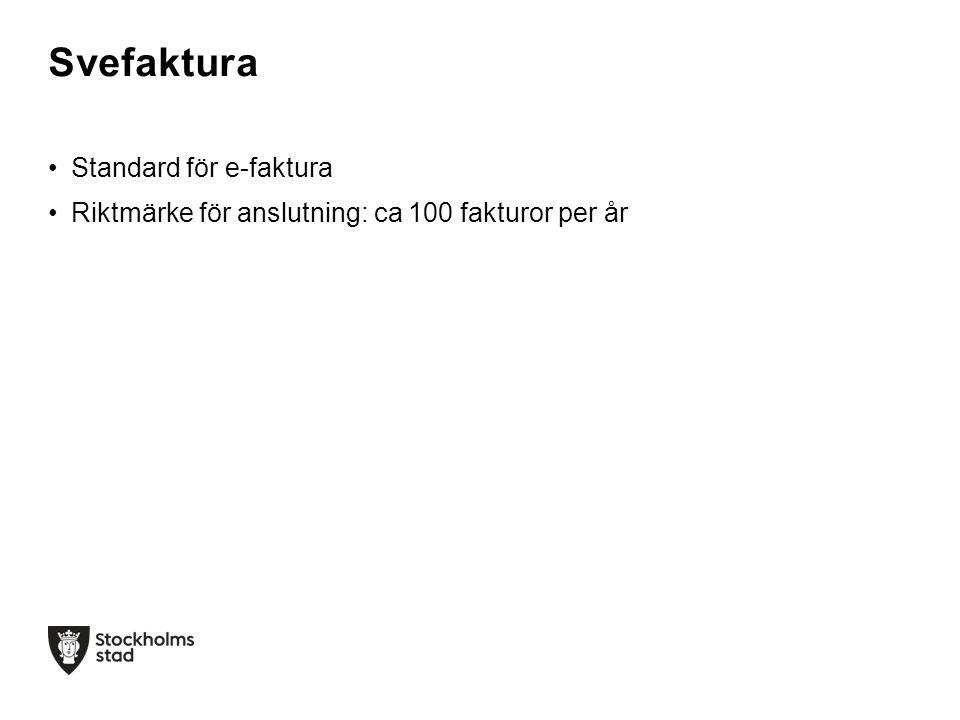 •Funktionsbrevlåda för Svefaktura: funktion.ehandel.slk@stockholm.se funktion.ehandel.slk@stockholm.se •Jenny Larsson, samordnare Svefaktura- anslutningar på Serviceförvaltningen 08-508 11 332 Kontakt