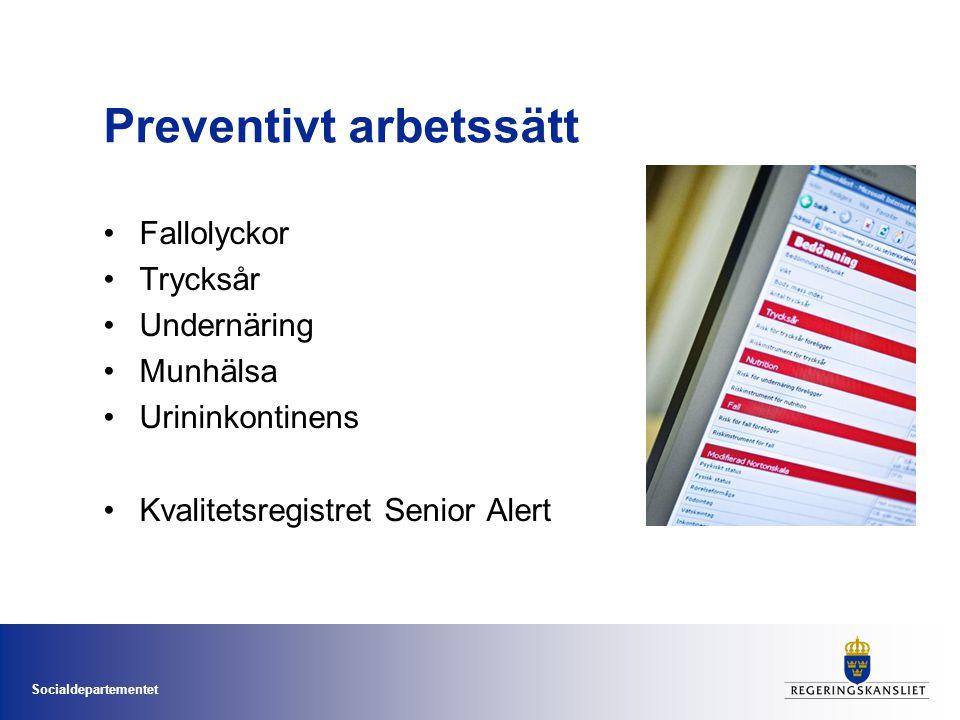 Preventivt arbetssätt •Fallolyckor •Trycksår •Undernäring •Munhälsa •Urininkontinens •Kvalitetsregistret Senior Alert