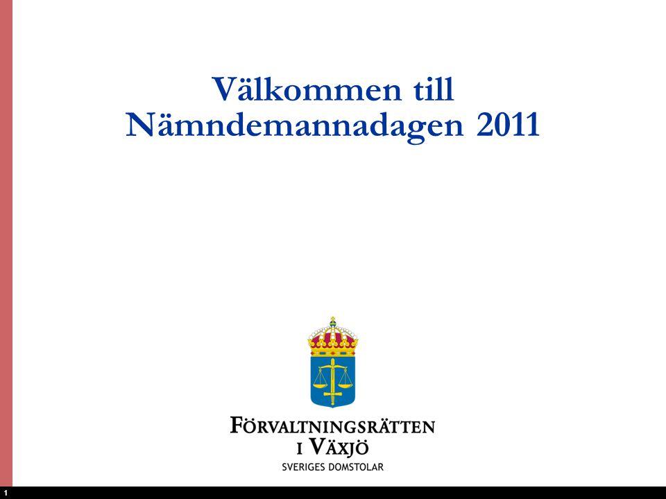 1 Välkommen till Nämndemannadagen 2011