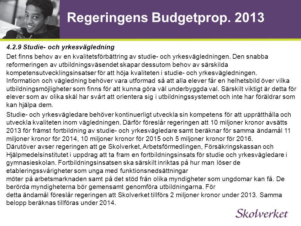 Regeringens Budgetprop.