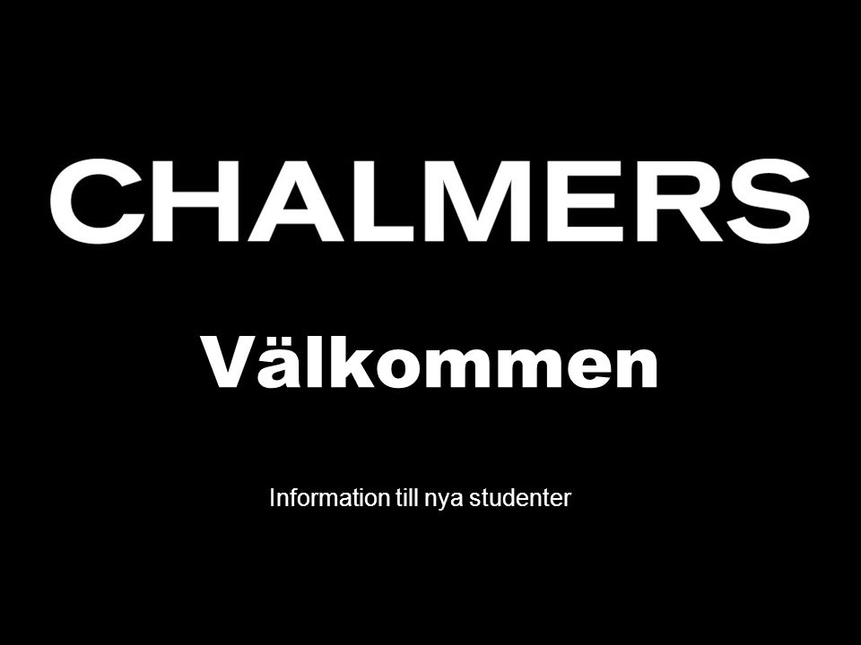 Välkommen Information till nya studenter