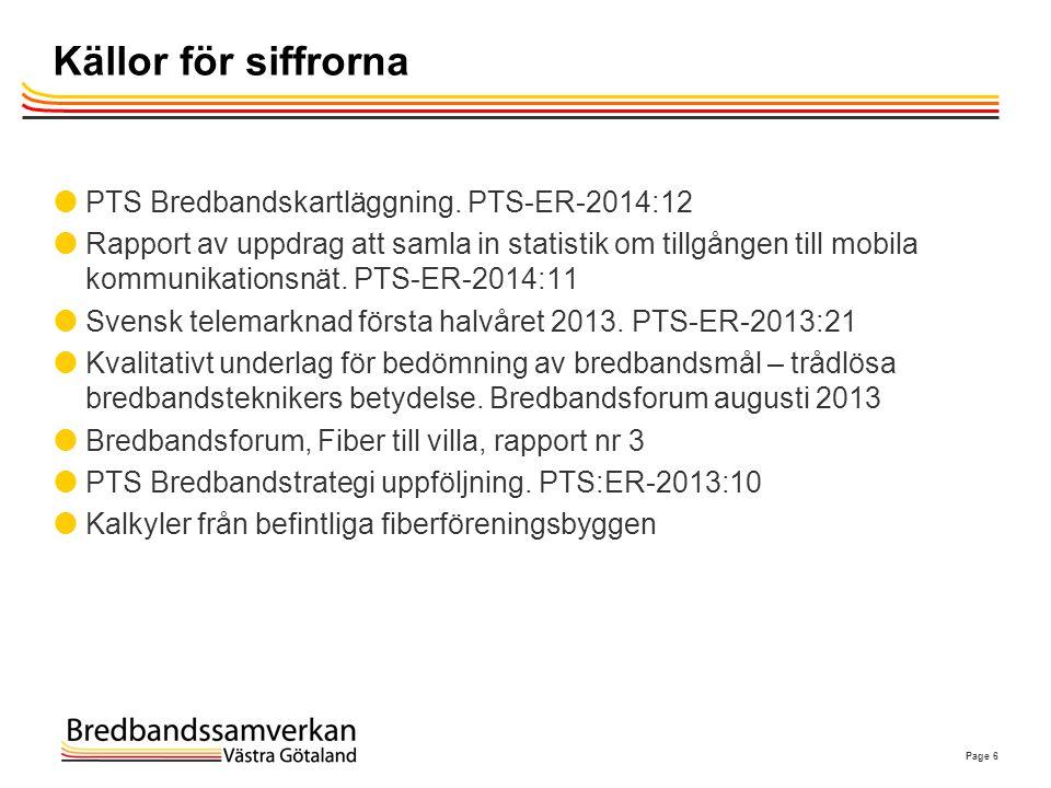 Tänkbara mål för bredbandsstrategi 2.0 (år 2020)  Nationella mål  90 % har 100 Mbit/s  100 % har 30 Mbit/s (EU/DA)  50 % ska ha köpt 100 Mbit/s (EU/DA)  Regionala alternativ.