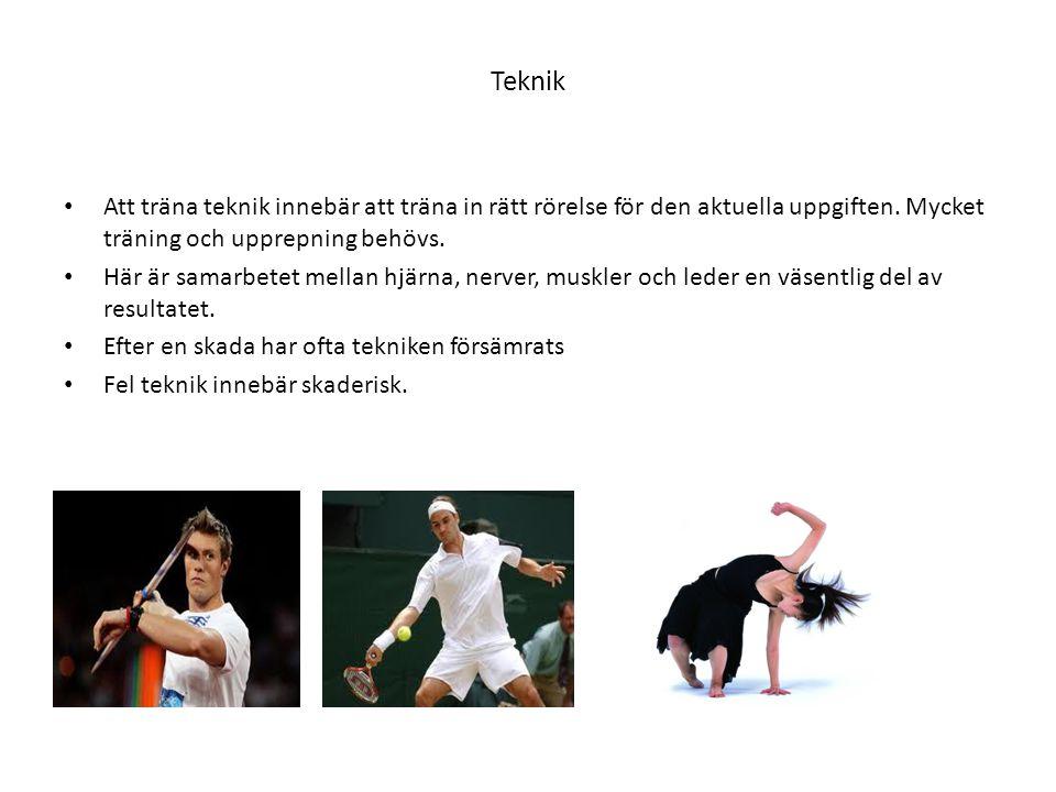 Teknik • Att träna teknik innebär att träna in rätt rörelse för den aktuella uppgiften. Mycket träning och upprepning behövs. • Här är samarbetet mell