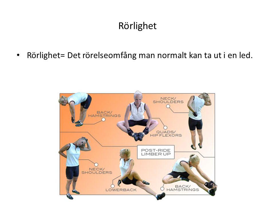Rörlighet • Rörlighet= Det rörelseomfång man normalt kan ta ut i en led.