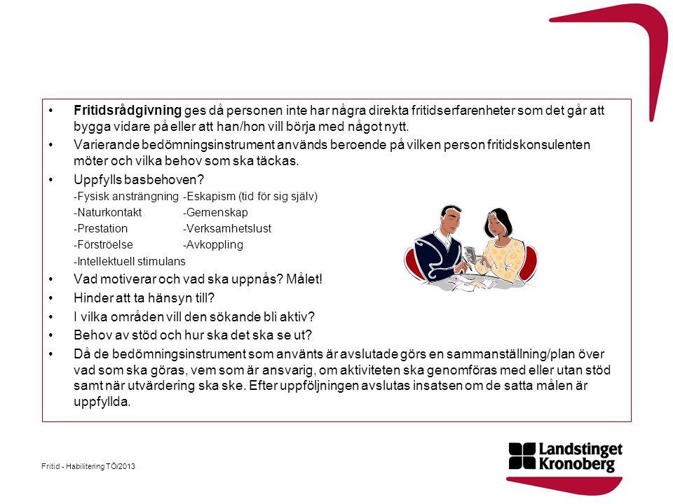 Nyhetsbrev På Gång! www.ltkronoberg.se/pagang Fritid - Habilitering TÖ/2013