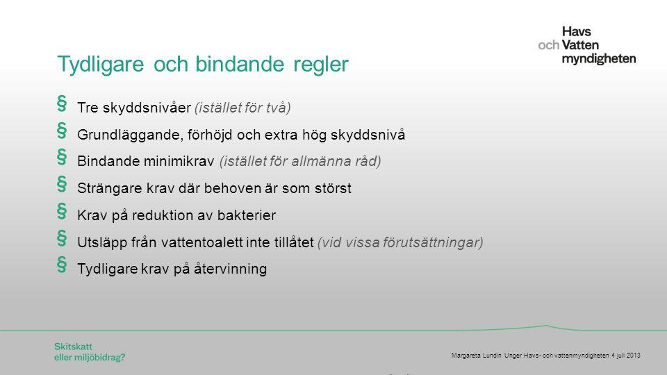 För att ändra/uppdatera/ta bort Presentationsnamn och Namn i foten, gå in på Infoga - Sidhuvud/sidfot Avgift med återföring (som ett alternativ till skitskatt) Ökar fastighetsägarens motivation att ta ansvar och agera Återföring: pengar tillbaka när man gör en insats Ju effektivare teknik desto högre återföring Driva teknikutveckling (ex källsorterande system) Margareta Lundin Unger Havs- och vattenmyndigheten 4 juli 2013