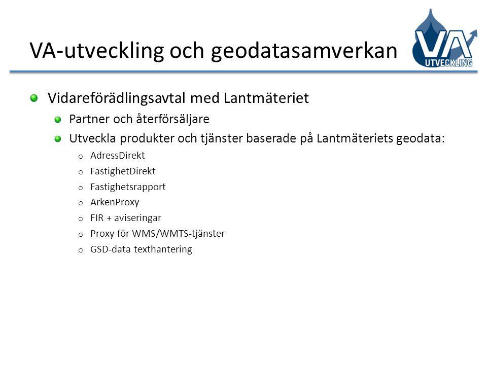 VA-utveckling och geodatasamverkan Vidareförädlingsavtal med Lantmäteriet Partner och återförsäljare Utveckla produkter och tjänster baserade på Lantm