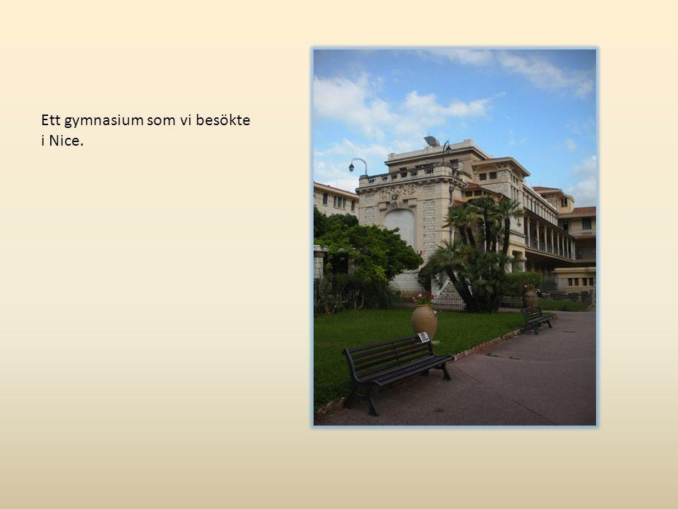Ett gymnasium som vi besökte i Nice.