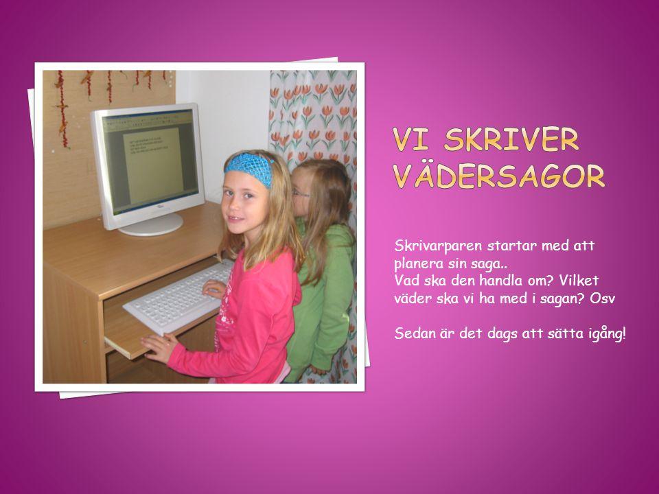 En del skrivarpar startar med att skriva sagan vid datorn…..och andra börjar med att illustrera sin saga.
