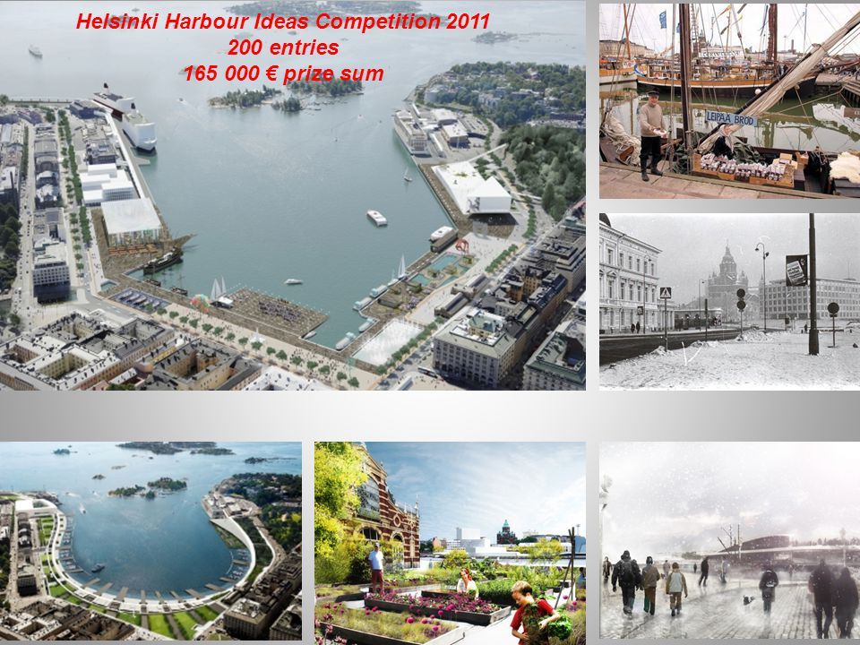Helsinki Harbour Ideas Competition 2011 200 entries 165 000 € prize sum