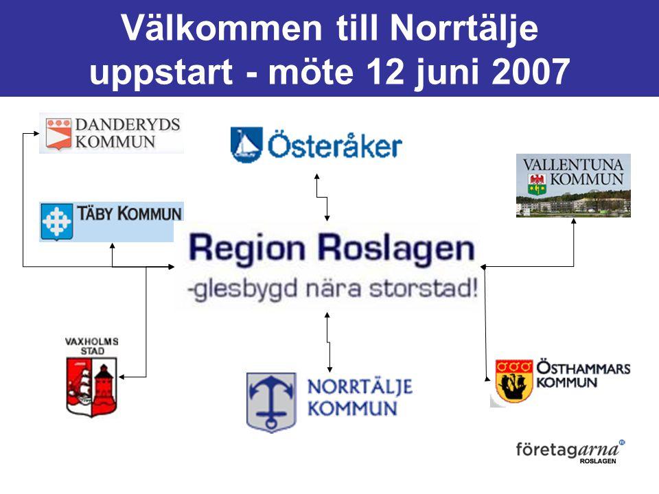 Välkommen till Norrtälje uppstart - möte 12 juni 2007