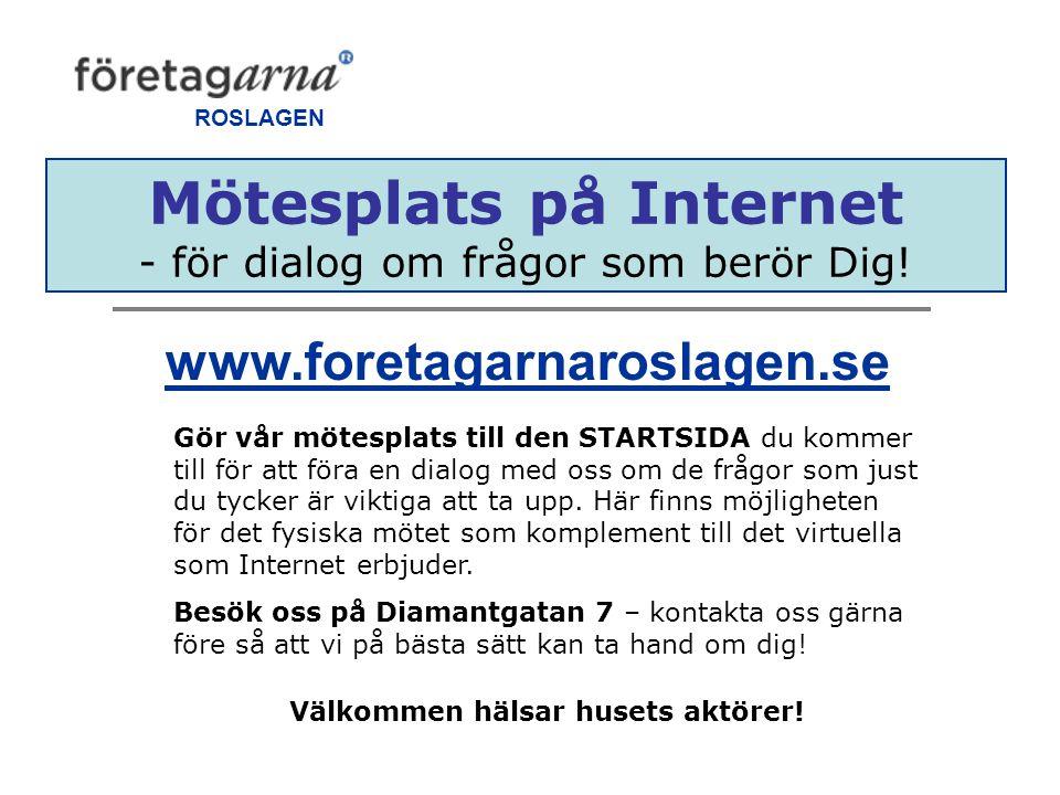 Mötesplats på Internet - för dialog om frågor som berör Dig.